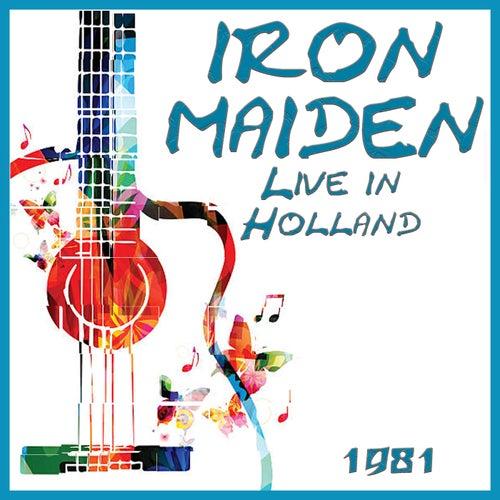 Live in Holland 1981 (Live) von Iron Maiden