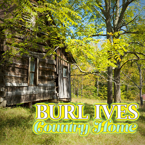 Country Home de Burl Ives