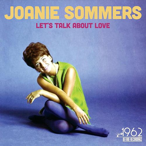 Let's Talk About Love by Joanie Sommers