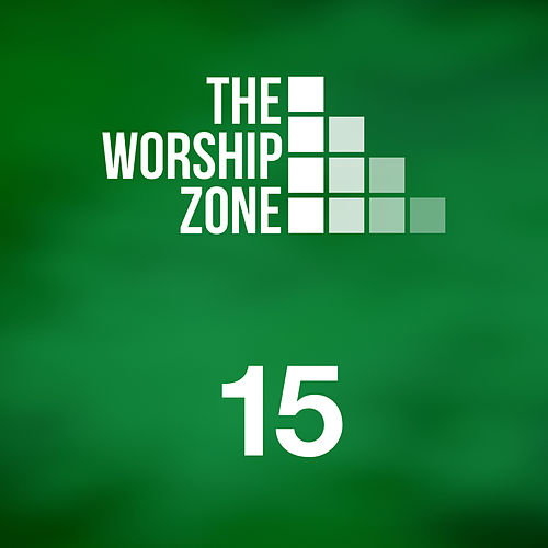 15 by The Worship Zone