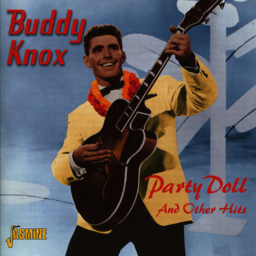 Party Doll and Other Hits by Buddy Knox