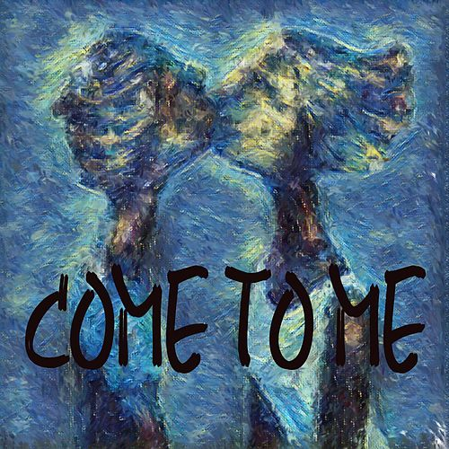 Come to Me by Herbert Mludek