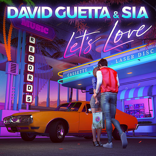 Let's Love de David Guetta & Sia
