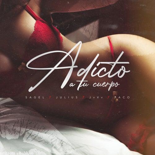 Adicto A Tu Cuerpo by Sagel