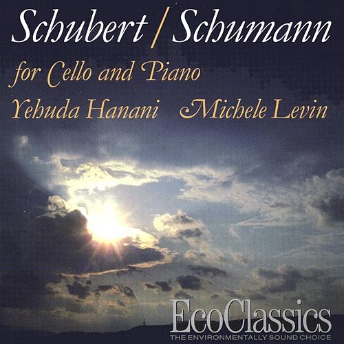 Schubert/Schumann for Cello and Piano de Yehuda Hanani