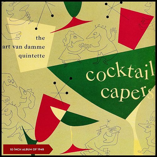 Cocktail Capers (10 Inch Album of 1949) by Art Van Damme