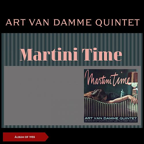 Martini Time (Album of 1955) by Art Van Damme