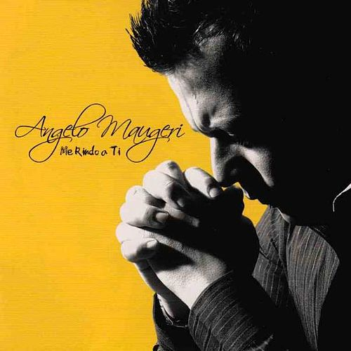 Me Rindo a Ti de Angelo Maugeri