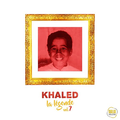 La légende, vol. 7 by Khaled