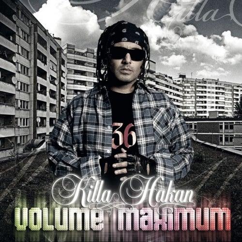 Volume Maximum von Killa Hakan