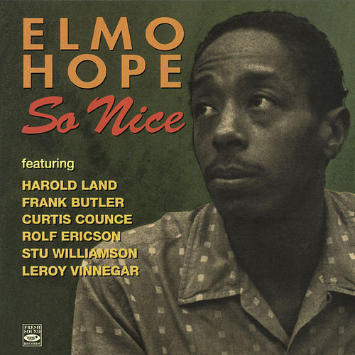 So Nice by Elmo Hope