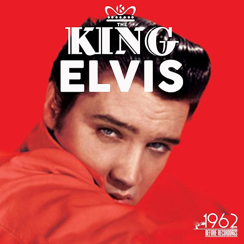 The King von Elvis Presley
