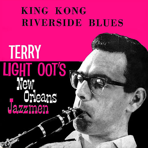 King Kong and Riverside Blues by Terry Lightfoot