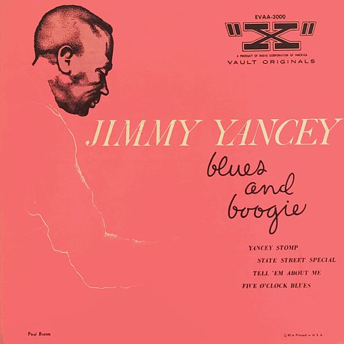 Jimmy Yancey Blues And Boogie (1954) by Jimmy Yancey