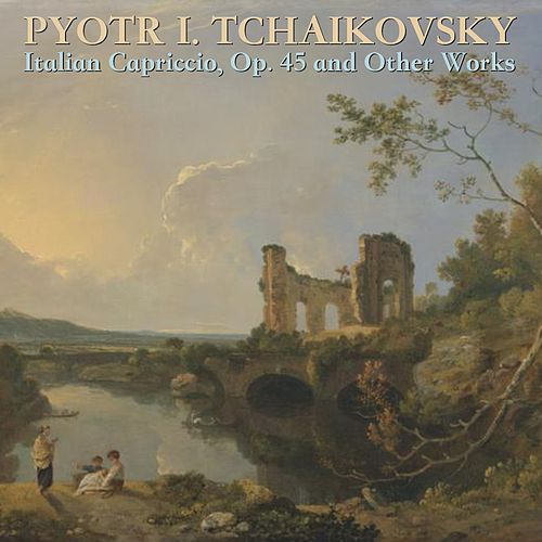 Tchaikovsky: Italian Capriccio, Op. 45 and Other Works de NBC Symphony Orchestra