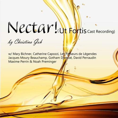 Nectar! (Ut Fortis Cast Recording) fra Christina Goh