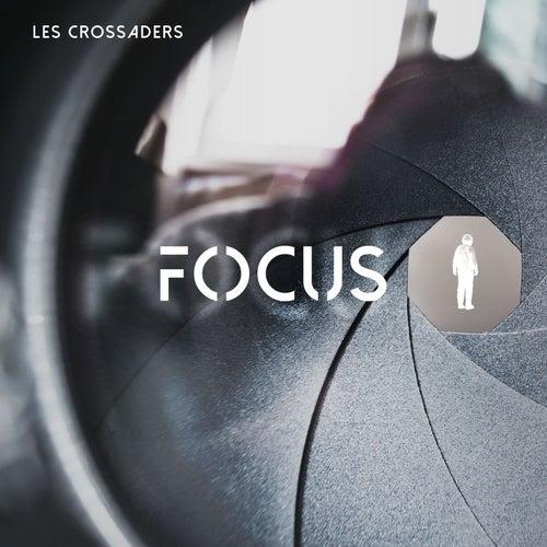Focus by Les Crossaders