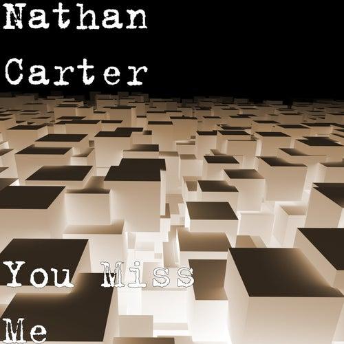 You Miss Me de Nathan Carter