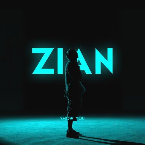 Show You von Zian