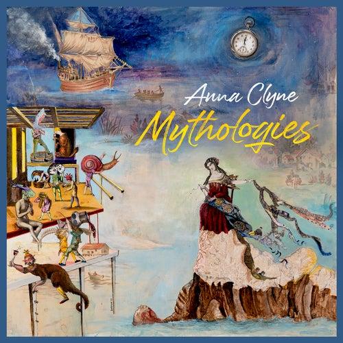 Anna Clyne: Mythologies by BBC Symphony Orchestra