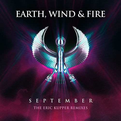 September (The Eric Kupper Remixes) by Earth, Wind & Fire