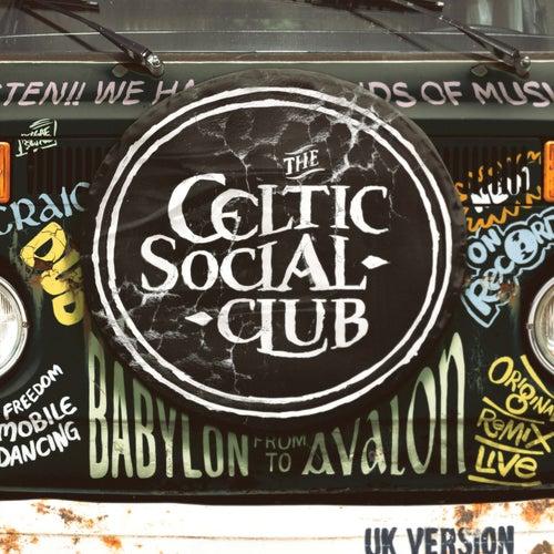 From Babylon to Avalon (UK Version) fra The Celtic Social Club