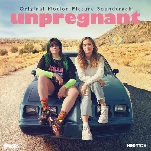 Unpregnant (Original Motion Picture Soundtrack) de Various Artists