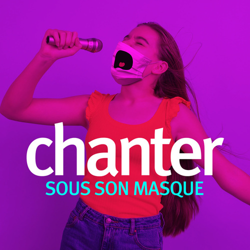 Chanter sous son masque by Various Artists