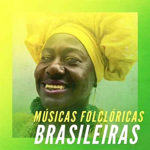 Músicas Folclóricas Brasileiras von Various Artists