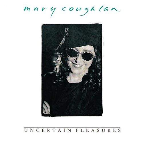 Uncertain Pleasures de Mary Coughlan