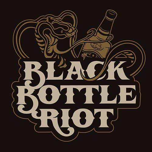 Black Bottle Riot by Black Bottle Riot