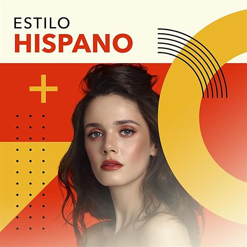 Estilo Hispano by Various Artists