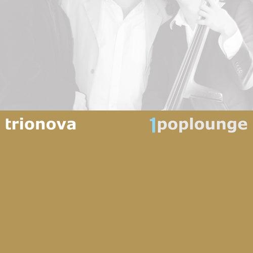 Poplounge 1 von Trio Nova