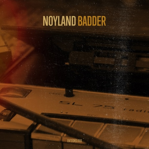 Badder by Noyland