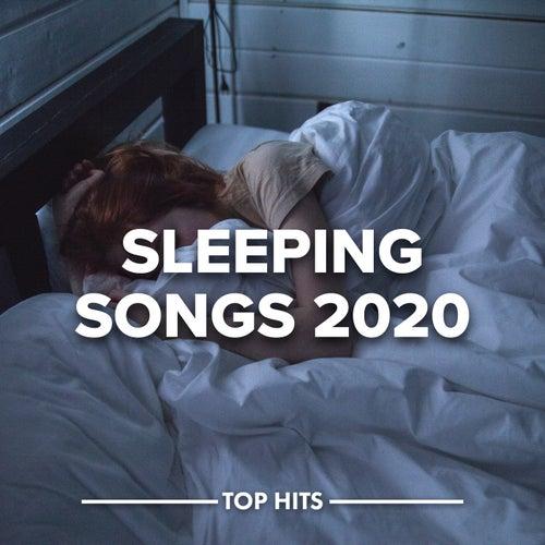 Sleeping Songs 2020 by Various Artists