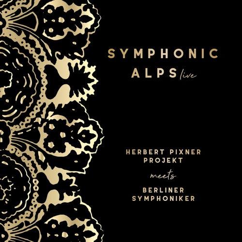 Symphonic Alps Live von Herbert Pixner Projekt