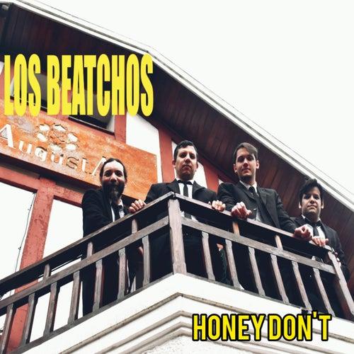 HONEY DON'T de Los Beatchos