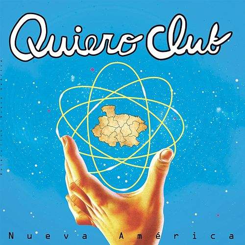 Nueva América (Edited Version) de Quiero Club