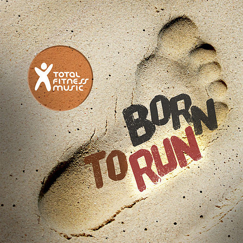 Born To Run : ideal for running, jogging, treadmill, cardio machines and general fitness von Various Artists