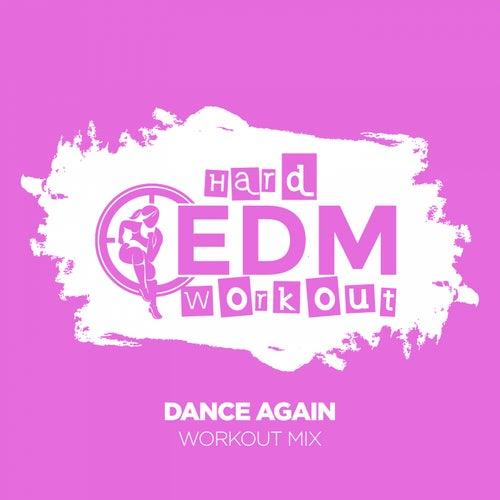 Dance Again fra Hard EDM Workout