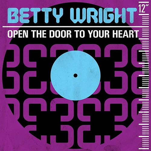 Open the Door to Your Heart by Betty Wright