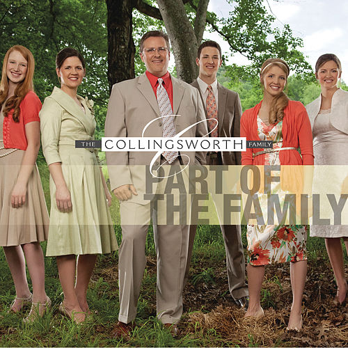 Part Of The Family von The Collingsworth Family