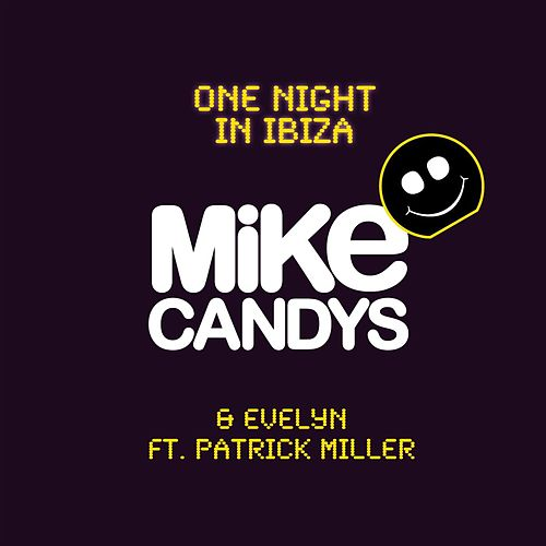 On Night In Ibiza von Mike Candys