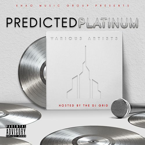 Predicted Platinum by Various Artists