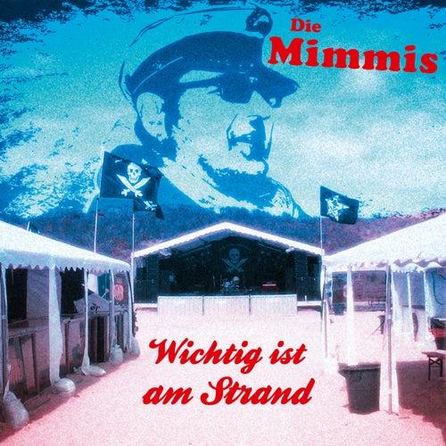 Wichtig ist am Strand by Die Mimmis