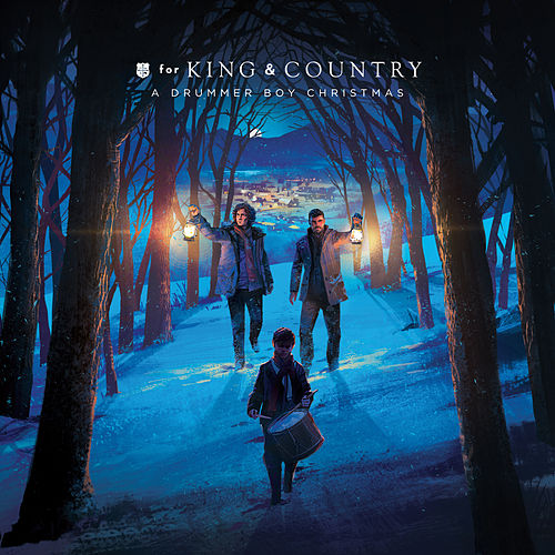 A Drummer Boy Christmas de For King & Country