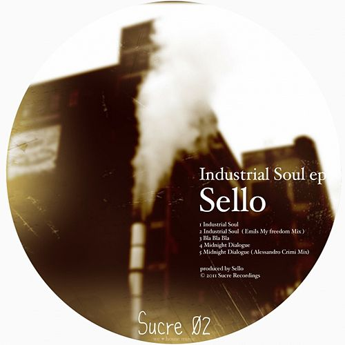 Industrial Soul EP by Sello
