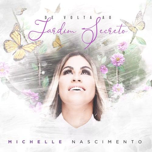 De Volta Ao Jardim Secreto by Michelle Nascimento