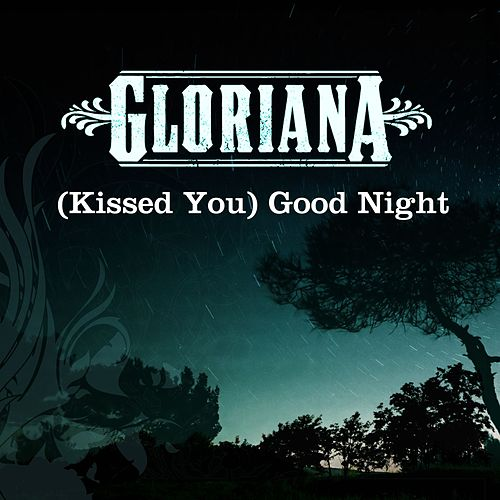[Kissed You] Good Night de Gloriana