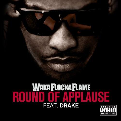 Round Of Applause de Waka Flocka Flame